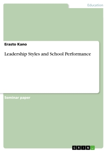 leadership styles and school performance publish your master s  leadership styles and school performance