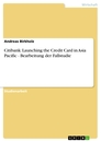 Title: Citibank: Launching the Credit Card in Asia Pacific - Bearbeitung der Fallstudie