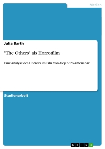 "Titel: ""The Others"" als Horrorfilm"