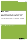 Title: A Socio-Economic Analysis of Attendance Behaviour in Commercial Fitness Clubs