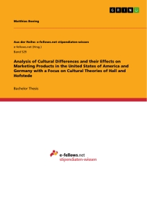 analysis of cultural differences and their effects on marketing  analysis of cultural differences and their effects on marketing products in the united states of america and a focus on cultural theories of