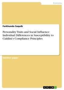 personality traits and social influence individual differences  personality traits and social influence individual differences in susceptibility to cialdini s compliance principles