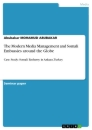 Title: The Modern Media Management and Somali Embassies around the Globe