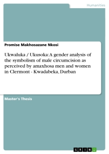 ukwaluka ukusoka a gender analysis of the symbolism of male  title ukwaluka ukusoka a gender analysis of the symbolism of male circumcision as