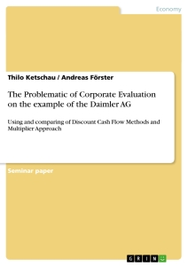 Title: The Problematic of Corporate Evaluation on the example of the Daimler AG
