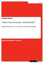 Title: China's New Economic Growth Model