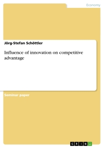 Title: Influence of innovation on competitive advantage
