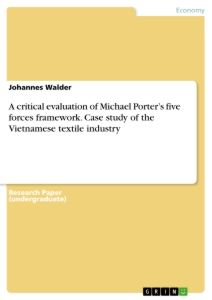 Title: A critical evaluation of Michael Porter's five forces framework
