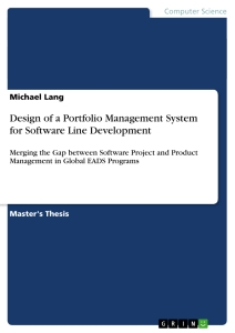 Title: Design of a Portfolio Management System for Software Line Development