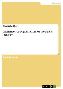 challenges of digitalization for the music industry publish your  title challenges of digitalization for the music industry