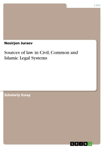 sources of law in civil common and islamic legal systems  sources of law in civil common and islamic legal systems scientific essay