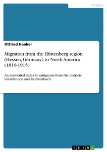Title: Migration from the Hüttenberg region (Hessen, Germany) to North America (1819-1915)