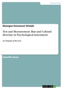 test and measurement bias and cultural diversity in psychological  bias and cultural diversity in psychological assessment