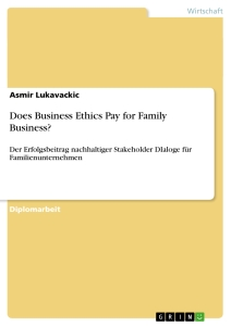 Titel: Does Business Ethics Pay for Family Business?