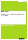 Title: Linguistic theory. Analysis of two chapters of the Quran