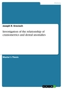 Title: Investigation of the relationship of craniometrics and dental anomalies