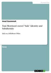 toni morrison s novel sula identity and subalternity publish  toni morrison s novel sula identity and subalternity