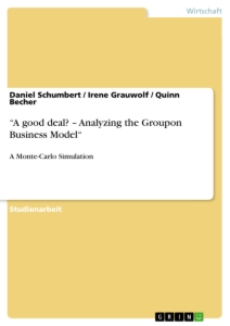 """Titel: """"A good deal? – Analyzing the Groupon Business Model"""""""