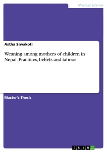 weaning among mothers of children in practices beliefs and  title weaning among mothers of children in practices beliefs and taboos