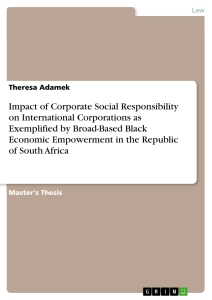 Title: Impact of Corporate Social Responsibility on International Corporations as Exemplified by Broad-Based Black Economic Empowerment in the Republic of South Africa