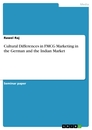 Title: Cultural Differences in FMCG Marketing in the German and the Indian Market
