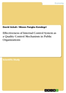 effectiveness of internal control system as a quality control  effectiveness of internal control system as a quality control mechanism in public organizations