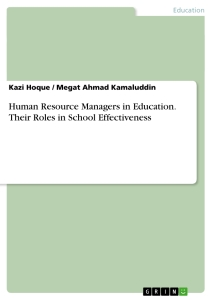 Title: Human Resource Managers in Education. Their Roles in School Effectiveness