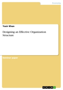 designing an effective organization structure publish your  designing an effective organization structure