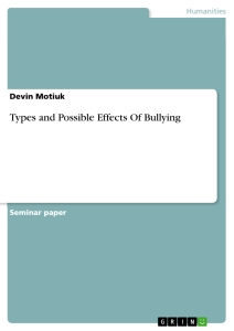 types and possible effects of bullying publish your master s  title types and possible effects of bullying
