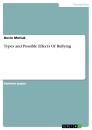 Title: Types and Possible Effects Of Bullying
