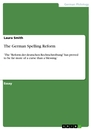 Title: The German Spelling Reform