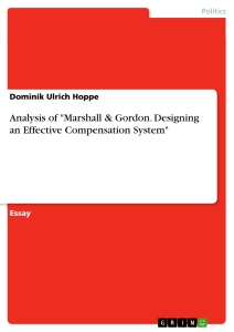 """Title: Analysis of """"Marshall & Gordon. Designing an Effective Compensation System"""""""
