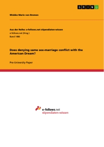 does denying same sex marriage conflict the american dream  does denying same sex marriage conflict the american dream
