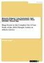 Title: Mega Events in the Complex City. A Case Study of the 2004 Olympic Games in Athens, Greece