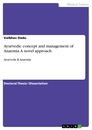 Title: Ayurvedic concept and management of  Anaemia. A novel approach