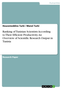 ranking of tunisian scientists according to their efficient  ranking of tunisian scientists according to their efficient productivity an overview of scientific research output in tunisia