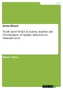 Title: Youth Sport Policy in Austria. Analysis and Development of Quality Indicators at National Level