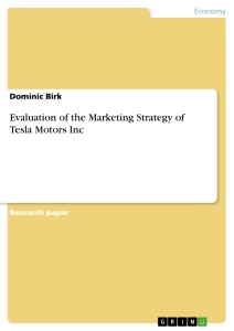 Title: Evaluation of the Marketing Strategy of Tesla Motors Inc