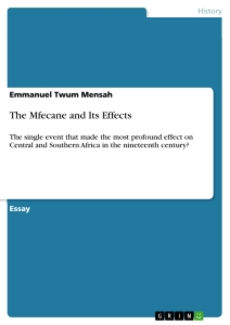 Title: The Mfecane and Its Effects