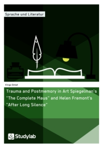 trauma and postmemory in art spiegelman s the complete maus and  title trauma and postmemory in art spiegelman s the complete maus and helen fremont s