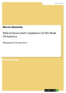 ethical issues and compliance at the bank of america publish  ethical issues and compliance at the bank of america
