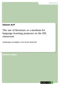 Title: The use of literature as a medium for language learning purposes in the EFL classroom