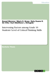 intervening factors among grade students level of critical  intervening factors among grade 10 students level of critical thinking skills