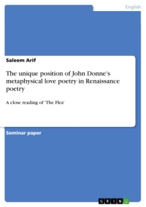 the unique position of john donne s metaphysical love poetry in  the unique position of john donne s metaphysical love poetry in renaissance poetry