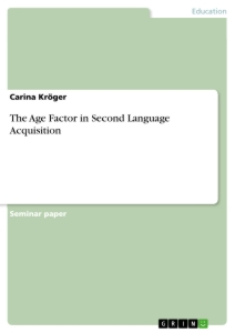 the age factor in second language acquisition publish your  the age factor in second language acquisition