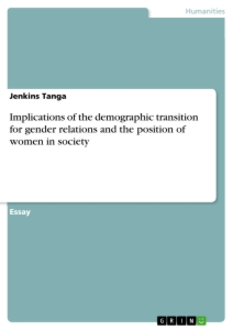Title: Implications of the demographic transition for gender relations and the position of women in society