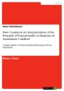 Titel: How Consistent are Interpretations of the Principle of Proportionality in Situations of Asymmetric Conflicts?