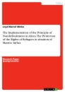 Title: The Implementation of the Principle of Non-Refoulement in Africa. The Protection of the Rights of Refugees in situation of Massive Influx