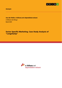 """Title: Sector Specific Marketing. Case Study Analysis of """"Longchamp"""""""