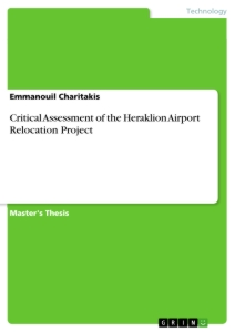Title: Critical Assessment of the Heraklion Airport Relocation Project